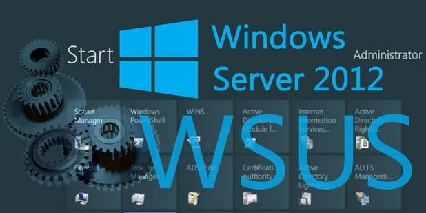 Windows Server 2012 WSUS  ( Windows Server Update Services )